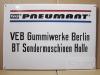 PNEUMANT Gummiwerke Berlin / BT Halle