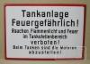 Tankanlage Feuergefährlich!
